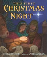 This First Christmas Night by Laura Godwin