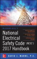 McGraw-Hill's National Electrical Safety Code 2017 Handbook by David J. Marne