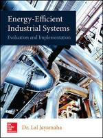 Energy-Efficient Industrial Systems Evaluation and Implementation by Lal Jayamaha
