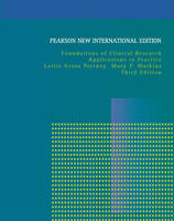 Foundations of Clinical Research: Pearson New International Edition Applications to Practice by Leslie Gross Portney, Mary P. Watkins