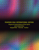 Physical Examination of the Spine and Extremities: Pearson New International Edition by Stanley Hoppenfeld