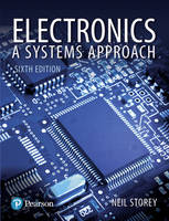 Electronics A Systems Approach by Neil Storey