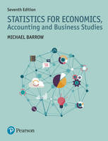 Statistics for Economics, Accounting and Business Studies by Michael Barrow