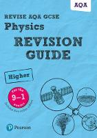 Revise AQA GCSE (9-1) Physics Higher Revision Guide (with free online edition) by Penny Johnson, Mike O'Neill