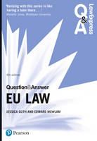 Law Express Question and Answer: EU Law by Jessica Guth, Edward Mowlam