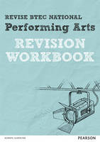 REVISE BTEC National Performing Arts Revision Workbook by