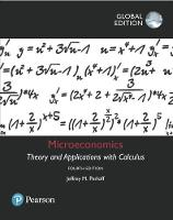 Microeconomics: Theory and Applications with Calculus, Global Edition by Jeffrey M. Perloff