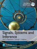 Signals, Systems and Inference, Global Edition by Alan V. Oppenheim, George C. Verghese