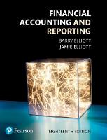 Financial Accounting and Reporting 18th Edition by Barry Elliott