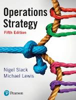 Operations Strategy by Nigel Slack, Mike Lewis
