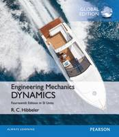 Engineering Mechanics: Dynamics, Study Pack, SI Edition by Russell C. Hibbeler