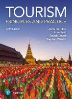 Tourism: Principles and Practice by Alan Fyall, Stephen Wanhill