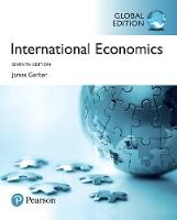 International Economics, Global Edition by James Gerber