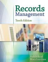 Records Management by Mary Lea (Union Institute & University, Cincinnati OH) Ginn, Judith (Portland Community College) Read