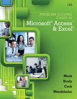 Problem Solving Cases in Microsoft Access and Excel Manual Transmissions and Transaxles Classroom Manual and Shop Manual by Gerard Cook, Emillio Mendelsohn, Joseph Brady, Ellen Monk