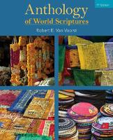 Anthology of World Scriptures by Robert (Western Theological Seminary, Holland, Michigan) Van Voorst