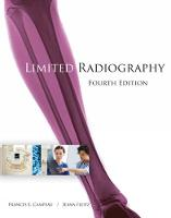 Limited Radiography by Frances (University of Louisville Radiography Program, Louisville, Kentucky) Campeau, Jeana (Former faculty at Jefferso Fleitz