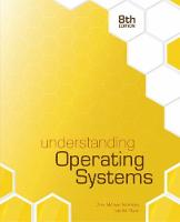 Understanding Operating Systems by Ida M. Flynn, Ann McIver McHoes