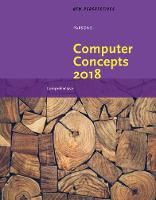New Perspectives on Computer Concepts 2018 Comprehensive by June Jamrich (MediaTechnics Corporation) Parsons