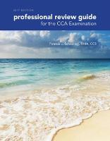 Professional Review Guide for the CCA Examination, 2017 Edition by Patricia Schnering
