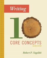 Writing Ten Core Concepts by Robert (State University of New York, Albany) Yagelski