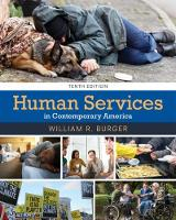 Human Services in Contemporary America by William (Kingsborough Community College of the City University of New York) Burger