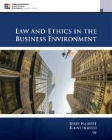 Law and Ethics in the Business Environment by Terry (Temple University) Halbert, Elaine (Richard A. Stockton College of New Jersey) Ingulli