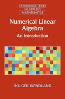 Numerical Linear Algebra An Introduction by Holger (Universitat Bayreuth, Germany) Wendland