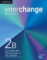 Interchange Level 2B Student's Book with Online Self-Study by Jack C. Richards, Jonathan Hull, Susan Proctor