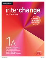 Interchange Level 1A Student's Book with Online Self-Study and Online Workbook by Jack C. Richards, Jonathan Hull, Susan Proctor