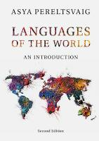 Languages of the World An Introduction by Asya (Stanford University, California) Pereltsvaig