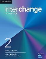 Interchange Level 2 Teacher's Edition with Complete Assessment Program by Jack C. Richards, Jonathan Hull, Susan Proctor