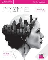 Prism Intro Teacher's Manual Listening and Speaking by N. M. White, Susan Peterson, Jeanne Lambert, Kate Adams