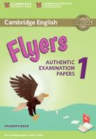 Cambridge English Flyers 1 for Revised Exam from 2018 Student's Book Authentic Examination Papers by