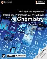 Cambridge International AS and A Level Chemistry Coursebook with CD-ROM and Cambridge Elevate Enhanced Edition (2 Years) by Lawrie Ryan, Roger Norris