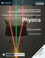 Cambridge International AS and A Level Physics Coursebook with CD-ROM and Cambridge Elevate Enhanced Edition (2 Years) by David Sang, Graham Jones, Gurinder Chadha, Richard Woodside