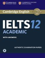 Cambridge IELTS 12 Academic Student's Book with Answers with Audio Authentic Examination Papers by