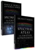 Complete Spectroscopy for Amateur Astronomers by Richard Walker, Marc Trypsteen