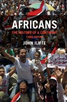 Africans The History of a Continent by John (University of Cambridge) Iliffe