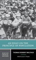 An Essay on the Principle of Population by Thomas Robert Malthus, Joyce E. Chaplin