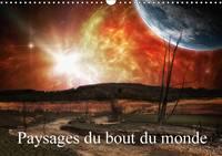 Paysages du Bout du Monde Promenades aux Frontieres de L'univers by Alain Gaymard