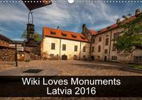 Wiki Loves Monuments Latvia 2016 The Best Photos from Wiki Loves Monuments, the World's Largest Photo Competition on Wikipedia by Sebastian Wallroth