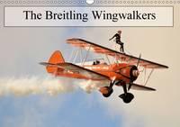 The Breitling Wingwalkers 2017 The Famous Breitling Wingwalkers by Jon Grainge