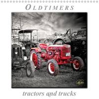 Oldtimers - Tractors and Trucks 2017 Peter Roder Presents a Collection of His Fascinating Pictures of Nostalgic Tractors and Trucks by Peter Roder