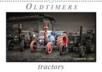 Oldtimer - Tractors 2017 Peter Roder Presents a Collection of His Fascinating Pictures of Nostalgic Tractors by Peter Roder