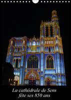 La Cathedrale de Sens Fete Ses 850 Ans 2017 1164 a 2014. La Cathedrale Saint-Etienne a 850 Ans et est Situee dans la Ville de Sens by Alain Beziers