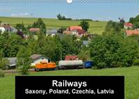 Railways in Saxony, Poland, Czechia and Latvia 2017 Railways in Four Countrys by Robert Heinzke