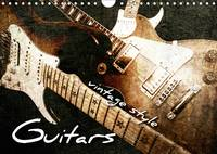 Guitars Vintage Style 2017 Vintage Photos of Electric Guitars and Electric Basses by Renate Bleicher