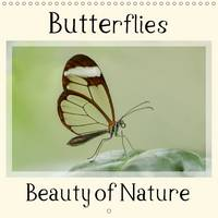 Butterflies Beauty of Nature 2017 The Beautiful Colours of Butterflies by Marion Maurer