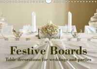 Festive Boards Table Decorations for Weddings and Parties 2017 Beautiful Table Decoration for Special Occasions by
